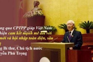 CPTPP: Cơ hội và thách thức