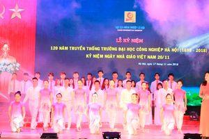 Trường ĐH Công nghiệp Hà Nội kỷ niệm 120 năm thành lập