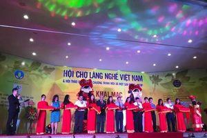 Khai mạc Hội chợ làng nghề Việt Nam năm 2018
