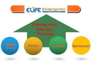 E-Life Kindergarten: Chương trình dạy học phân hóa, giáo dục sáng tạo