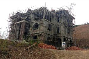 Vụ bạt núi xây biệt thự khủng trái phép ở Thanh Hóa: Công Thanh 'phớt lờ' các quyết định xử phạt