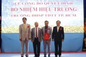 Bổ nhiệm Hiệu trưởng Đại học Sư phạm TDTT TP Hồ Chí Minh