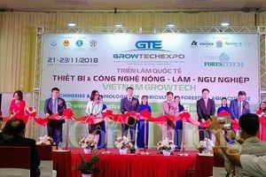 Vietnam Growtech 2018- Sàn giao dịch thiết bị công nghệ nông nghiệp lớn nhất tại Việt Nam