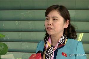 Đbqh: đại biểu, cử tri đánh giá cao chất lượng hoạt động chất vấn tại Kỳ họp thứ 6