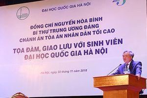 Chánh án TANDTC Nguyễn Hòa Bình tọa đàm, giao lưu với sinh viên Đại học Quốc gia Hà Nội