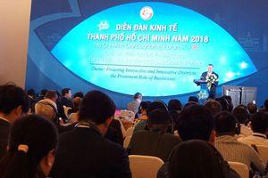 Diễn đàn Kinh tế TP Hồ Chí Minh năm 2018: Vai trò của DN với xây dựng đô thị sáng tạo