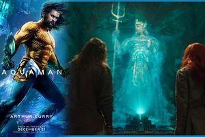 'Aquaman' có after-credit, câu chuyện về Atlantis sẽ được tiếp diễn?