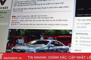 Hàng chục nghìn người dùng Facebook 'mắc lừa' tặng xe VinFast miễn phí