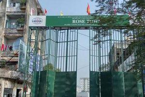Khởi động sau 13 năm 'bất động', dự án Rose Town nợ thuế hàng trăm tỷ đồng
