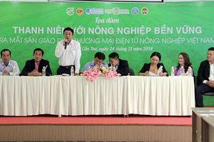 Ra mắt Sàn giao dịch thương mại điện tử Nông nghiệp Việt Nam - Agritrade