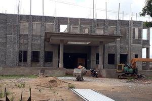 Công trình 'giảm tải' cho Bệnh viện đa khoa Cà Mau vẫn thi công bỏ dở