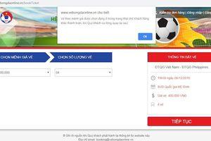 Mua vé online trận Việt Nam vs Philippines: Hết nghẽn mạng, lại đến 'vé đang chờ khách hàng khác thanh toán'