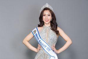 Thạc sĩ MBA gốc Việt dự thi Miss Globe 2018 tại Trung Quốc
