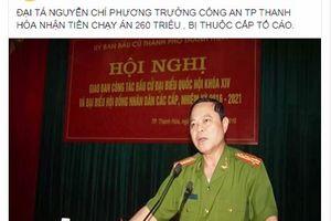 Xác minh nội dung thuộc cấp tố Trưởng công an TP Thanh Hóa nhận tiền 'chạy án'