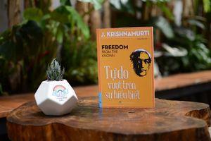 Cuốn sách bàn về 'Tự do' của nhà triết học có ảnh hướng nhất thế kỷ XX