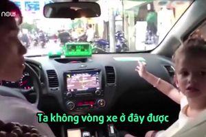 Clip: Bé gái làm thông dịch viên cho mẹ và chú taxi gây bão mạng