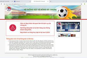 Quá khó để săn vé online trận Việt Nam gặp Philippines
