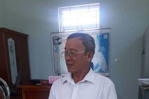 Chủ tịch UBND xã 'phớt lờ' chỉ đạo của Chủ tịch UBND huyện