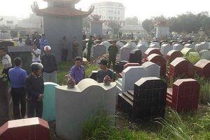 Hàng trăm ngôi mộ ở Hưng Yên bị đập vỡ bát hương