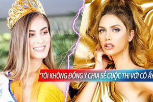 Miss Universe khéo tạo 'drama': 'Nhốt' Tây Ban Nha - Colombia 'chẳng ưa nhau' vào 1 phòng!