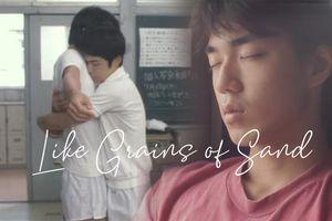 Phim Nhật 'Like Grains Of Sand' - Tình yêu đồng tính thơ ngây của tuổi học trò