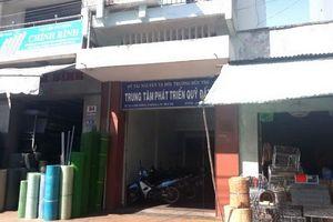 Bến Tre: Chuyển các Chi nhánh Trung tâm Phát triển quỹ đất về UBND các huyện, thành phố