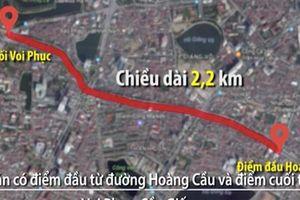 Quý II/2019: Khởi công tuyến đường 'đắt nhất hành tinh' Hoàng Cầu – Voi Phục