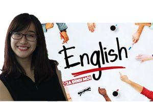 Cần phải làm gì để tiếng Anh trở thành ngôn ngữ thứ 2 của Việt Nam?