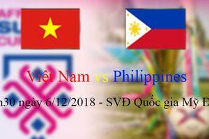 Việt Nam vs Philippines: Vé vào chung kết AFF Cup 2018 nằm trong tầm tay