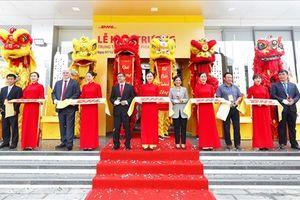 DHL Express khai trương Trung tâm Khai thác tại Hà Nội