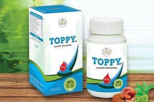 'Nổ' công dụng sản phẩm, Thảo dược Toppy bị phạt 50 triệu đồng