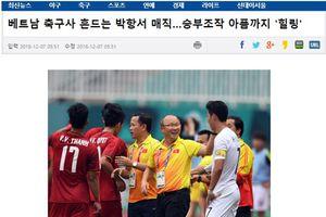 Báo Hàn Quốc: 'Việt Nam thời hoàng kim, xóa tan vết đau quá khứ'