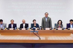 Hà Nội báo cáo về Đề án thí điểm quản lý theo mô hình chính quyền đô thị