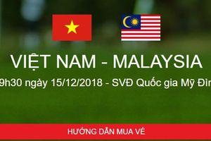 Cách mua vé online xem chung kết Việt Nam vs Malaysia