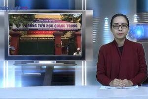 Bản tin Pháp luật: Xử phạt học trò bằng những cái tát - Hành vi phản giáo dục, vi phạm pháp luật