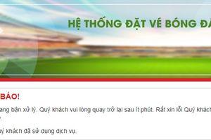 Vừa mở bán vé trận chung kết AFF Cup, website VFF đã tê liệt