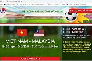 Website bán vé trận Việt Nam vs Malaysia liên tục 'ngất', VFF lên tiếng cảnh báo vé giả