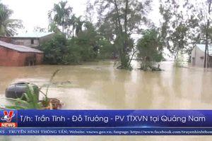 Quảng Nam: Hàng trăm nhà dân chìm trong biển nước