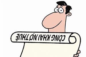 Minh bạch việc công khai nợ thuế