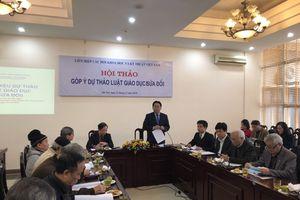 Liên Hiệp hội Việt Nam tổ chức Hội thảo Góp ý Dự thảo Luật Giáo dục sửa đổi