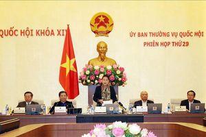 Bế mạc Phiên họp thứ 29 của Ủy ban Thường vụ Quốc hội