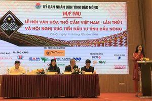 Lễ hội văn hóa thổ cẩm Việt Nam lần đầu tiên sẽ được tổ chức tại Đắk Nông