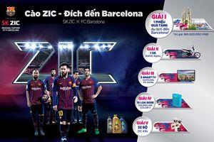 Thay SK ZIC, nhích gần hơn đến quê hương của đội bóng Barcelone