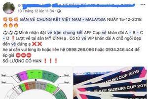 Rầm rộ mua bán vé chung kết Việt Nam - Malaysia đắt gấp 15 lần