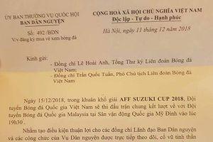 Công văn 'có thật' của Ban Dân nguyện để mua vé trận chung kết