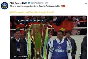 Truyền thông quốc tế ngợi khen Việt Nam, báo Malaysia thất vọng đội nhà