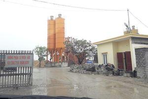 Trạm bê tông không phép ở Nghệ An: 'Mập mờ' cách giải quyết của chính quyền địa phương