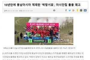 Báo Hàn tự hào về HLV Park Hang Seo và ĐT Việt Nam