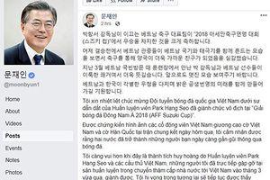 Tổng thống Hàn Quốc chúc mừng đội tuyển Việt Nam