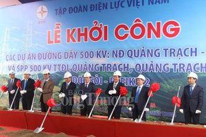 Tập đoàn Điện lực Việt Nam: Khởi công dự án 500 KV mạch 3 gần 12 ngàn tỷ đồng